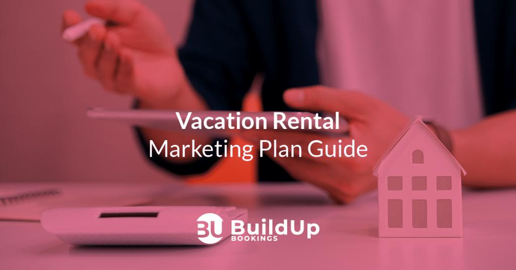 vacation rental marketing plan