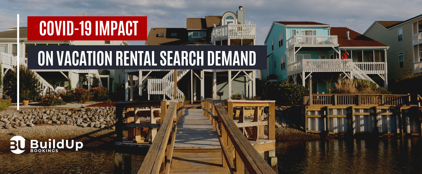 COVID 19 Impact On Vacation Rental Search Demand